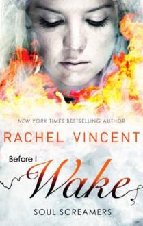 Before I Wake - Rachel Vincent