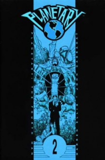 Planetary, Vol. 2: The Fourth Man - Warren Ellis, John Cassaday, Joss Whedon