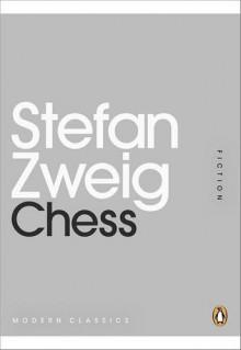 Chess (Penguin Mini Modern Classics) - Stefan Zweig, Anthea Bell