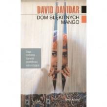 Dom błękitnych mango - David Davidar