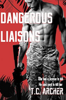 Dangerous Liaisons - T. C. Archer