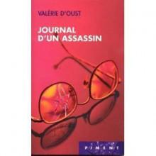 Journal d'un assassin - Valérie D'Oust