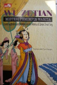 Wu Zetian Misteri Pemimpin Wanita - Tian Hengyu