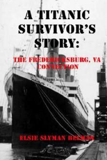 A Titanic Survivor's Story - Elsie Belman