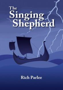 The Singing Shepherd - Rich Parlee