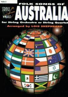 Strings Around the World -- Folk Songs of Australia: Violin 2 - Lois Shepheard