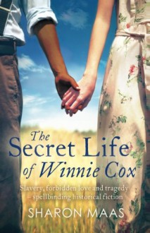The Secret Life of Winnie Cox - Sharon Maas