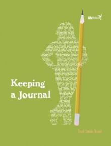 Keeping a Journal - Trudi Trueit