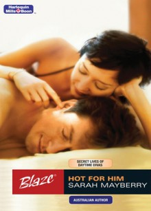 Hot For Him - Sarah Mayberry