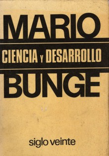 Ciencia y desarrollo - Mario Augusto Bunge