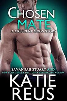 Chosen Mate - Katie Reus