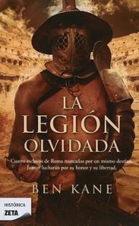 Legion Olvidada, La (Spanish Edition) - Ben Kane