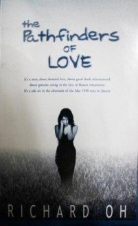 The Pathfinders of Love - Richard Oh