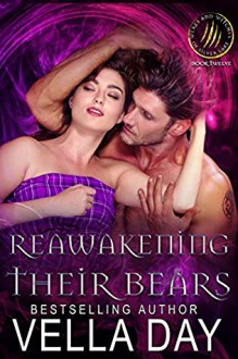 Reawakening Their Bears (Weres and Witches of Silver Lake #12) - Vella Day