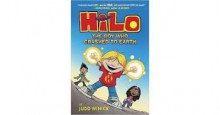 Hilo Book 1: The Boy Who Crashed to Earth - Judd Winick