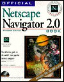 Official Netscape Navigator 2.0 Book (Windows Edition) - Phil James