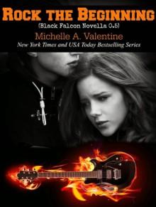 Rock the Beginning - Michelle A. Valentine