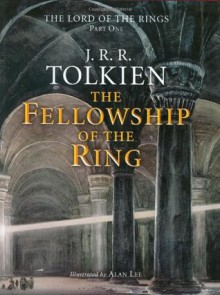 The Fellowship of the Ring - J.R.R. Tolkien, Alan Lee
