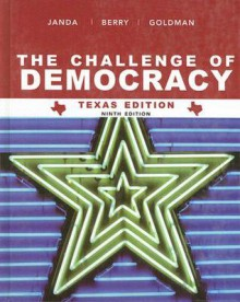 Janda The Challenge Of Democracy Texaas Edition Ninth Edition At New Forused Price - Kenneth Janda, Jeffrey M. Berry, Jerry Goldman