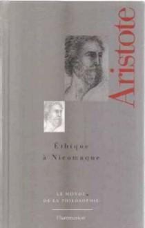 Éthique À Nicomaque - Aristotle, Roger-Pol Droit