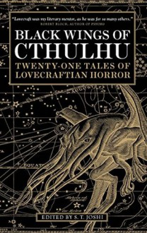Black Wings of Cthulhu - S.T. Joshi