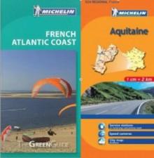 Michelin Green Guide to Atlantic Coast (Bordeaux/Aquitaine) in English plus Map - Michelin Travel Publications