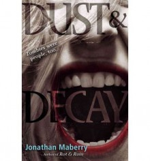 (Dust & Decay) By Maberry, Jonathan (Author) Hardcover on 30-Aug-2011 - Jonathan Maberry