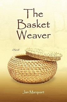 The Basket Weaver - Jan Marquart