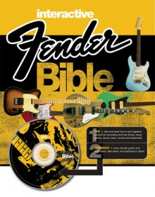 Interactive Fender Bible: Fender Facts [With DVD] - Dave Hunter