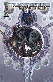 Transformers: Tales of the Fallen #5 - Simon Furman, Alex Milne