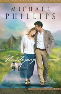 The Legacy (Secrets of the Shetlands) - Michael Phillips
