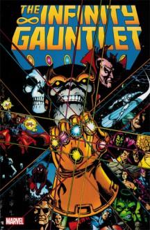 The Infinity Gauntlet - George Pérez, Jim Starlin, Ron Lim