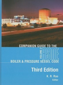 Companion Guide to the ASME Boiler & Pressure Vessel Code, Volume 2 - K.R. Rao