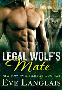 Legal Wolf's Mate - Eve Langlais