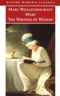 Mary & The Wrongs of Woman (2 in 1) - Mary Wollstonecraft, Gary Kelly
