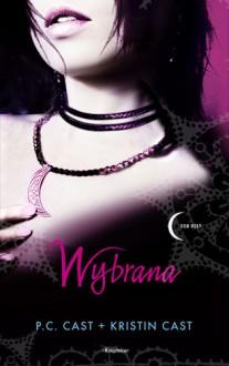 Wybrana - Cast P.C., Cast Kristin