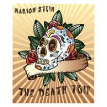 The Death Trip - Marion Stein
