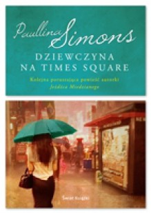 Dziewczyna na Times Square - Paullina Simons