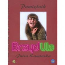 Brzydula. Pamiętnik - Julia Kamińska