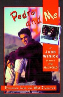 Pedro and Me - Judd Winick