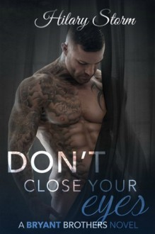 Don't Close Your Eyes - Hilary Storm
