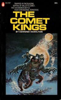 The Comet Kings - Edmond Hamilton