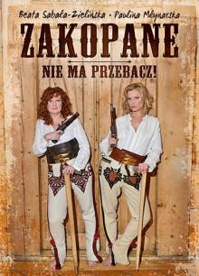 Zakopane, nie ma przebacz! - Beata Sabała-Zielińska, Paulina Młynarska