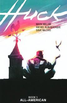 Huck, Volume 1 (Turtleback School & Library Binding Edition) - Rafael Albuquerque,Mark Millar