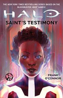 Saint's Testimony (HALO) - Frank O'Connor