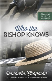 Who the Bishop Knows - Vanetta Chapman