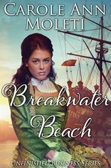 Breakwater Beach - Carole Ann Moleti