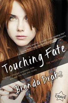 Touching Fate - Brenda Drake