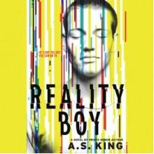 Reality Boy - A.S. King, Michael Stellman