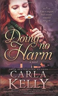 Doing No Harm - Carla Kelly